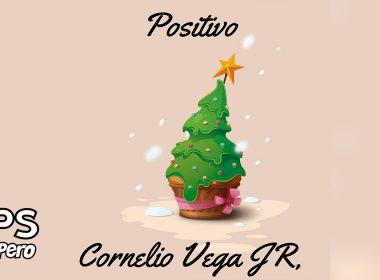 Letra Positivo, Cornelio Vega