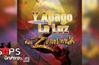 Letra Y Apago La Luz - Los Zemvers
