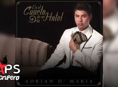 """Adrián D' María - """"En El Cuarto De Un Hotel"""""""