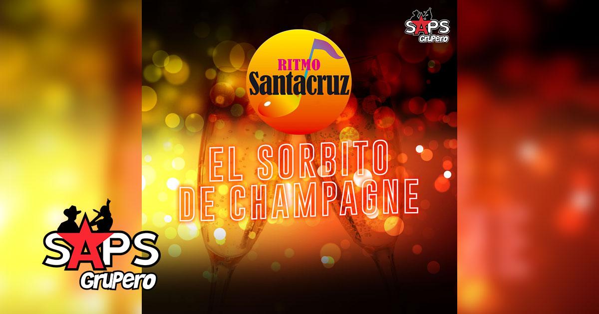 Ritmo Santa Cruz - El Sorbito De Champagne