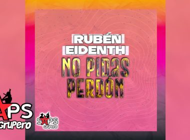 Rubén Eidenth - No Pidas Perdón