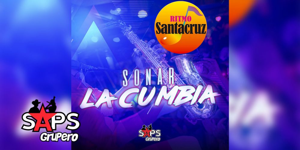 Ritmo Santa Cruz - Sonar La Cumbia