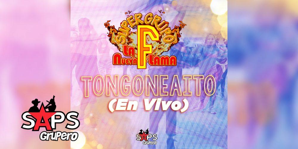 """Súper Grupo F """"La Nueva Flama"""" - Tongoneaito"""