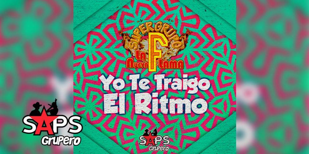 """Súper Grupo F """"La Nueva Flama"""" - Yo Te Traigo El Ritmo"""