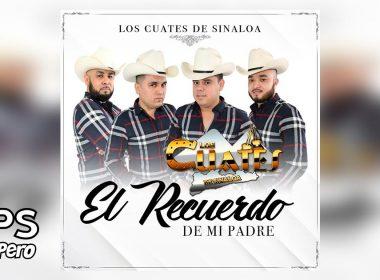El Recuerdo De Mi Padre, Los Cuates de Sinaloa