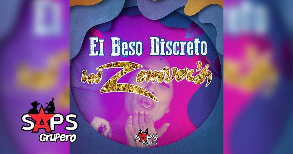 Letra El Beso Discreto – Los Zemvers