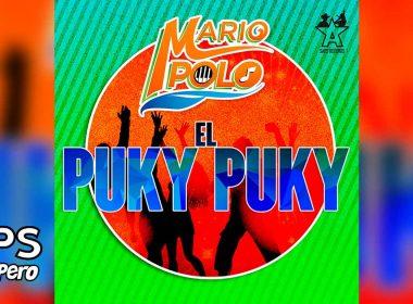 Letra El Puky Puky – Mario Polo