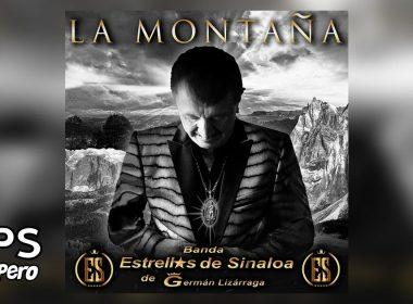 Letra La Montaña, Banda Estrellas de Sinaloa