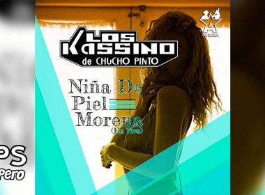Letra Niña De Piel Morena (En Vivo) – Los Kassino de Chucho Pinto