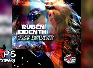 Letra Oye Mujer – Rubén Eidenth