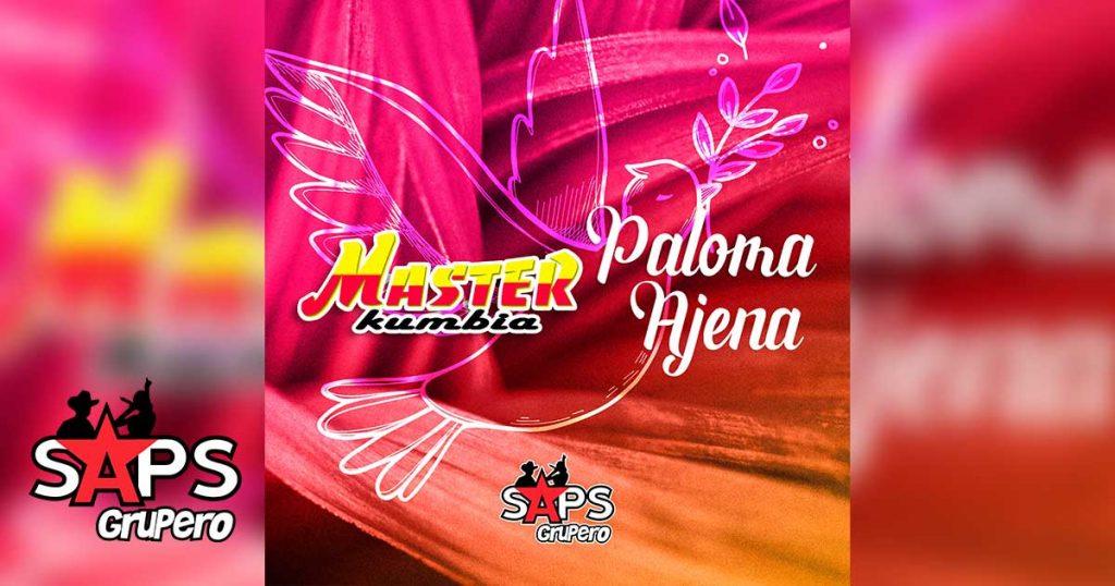 Letra Paloma Ajena – Master Kumbia