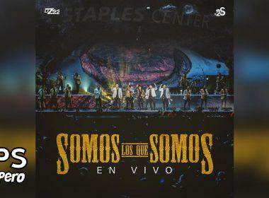 Letra Somos Lo Que Somos, Los 2 De La S, Banda MS