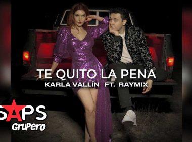 Letra Te Quito La Pena - Karla Vallin ft Raymix