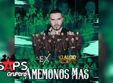 Letra Amémonos Más, Claudio Alcaraz, Los Ex De La Banda