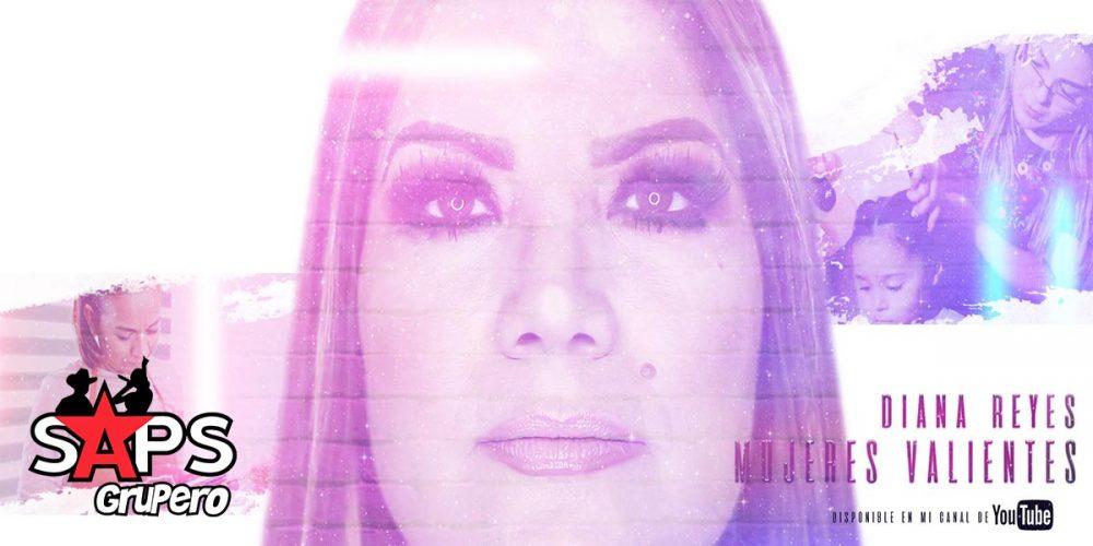 Diana Reyes - Mujeres Valientes
