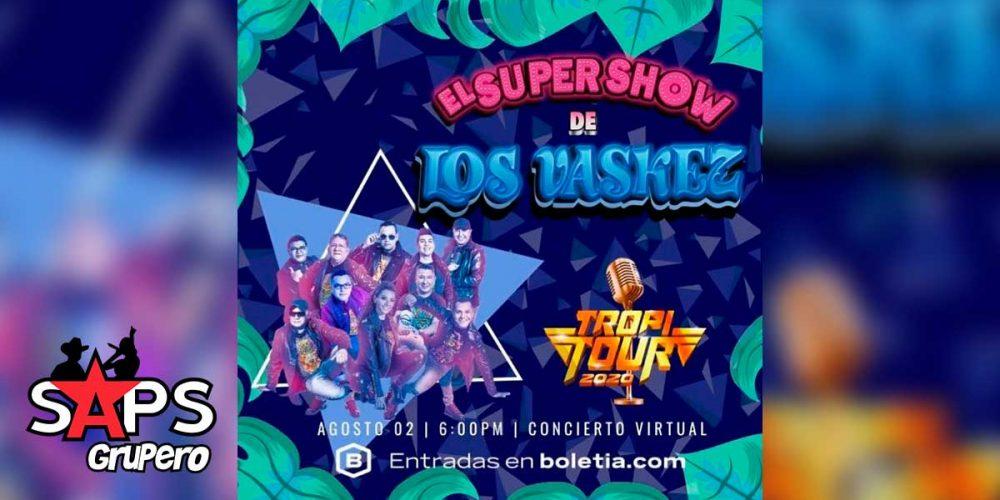 El Super Show De Los Vaskez en el Tropi Tour 2020