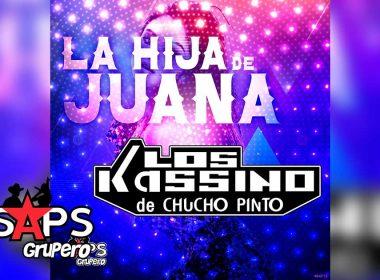 Letra La Hija De Juana, Los Kassino De Chuho Pinto