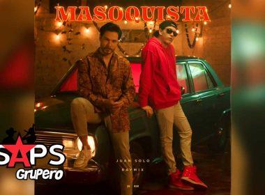Letra Masoquista – Juan Solo ft Raymix