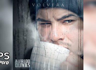Letra Volverá – Alfredo Olivas