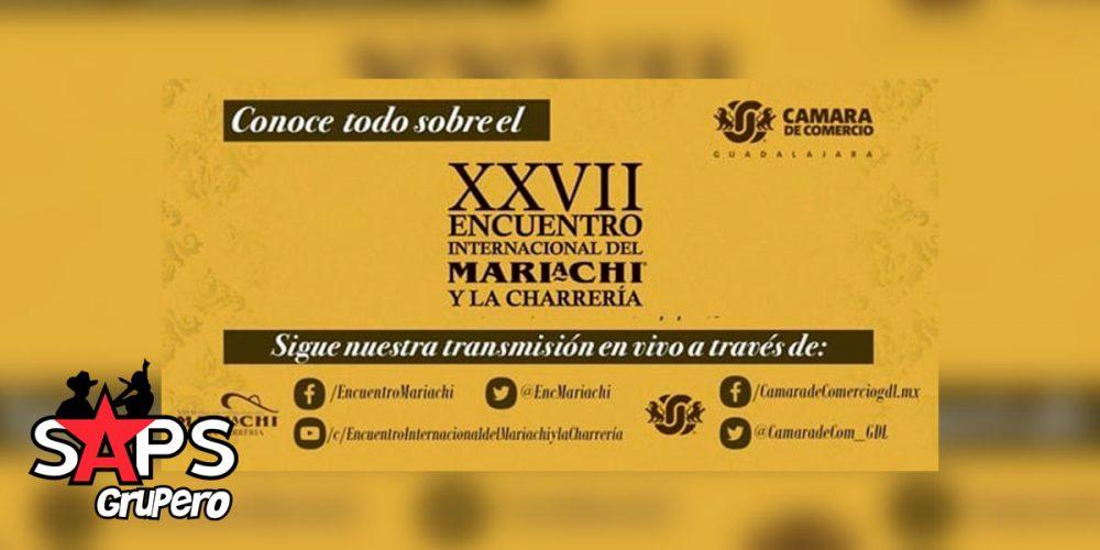 El 27 Encuentro Internacional del Mariachi y La Charrería se llevará a cabo en línea