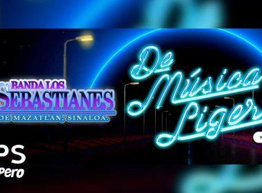 Letra De Música Ligera – Banda Los Sebastianes