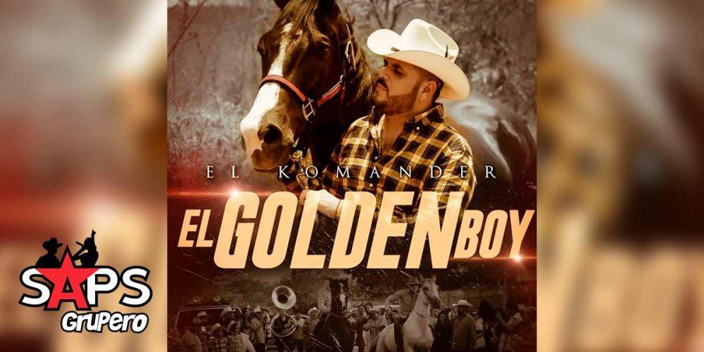 Letra El Golden Boy – El Komander