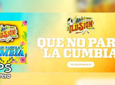 Letra Que No Pare La Cumbia – Aarón Y Su Grupo Ilusión