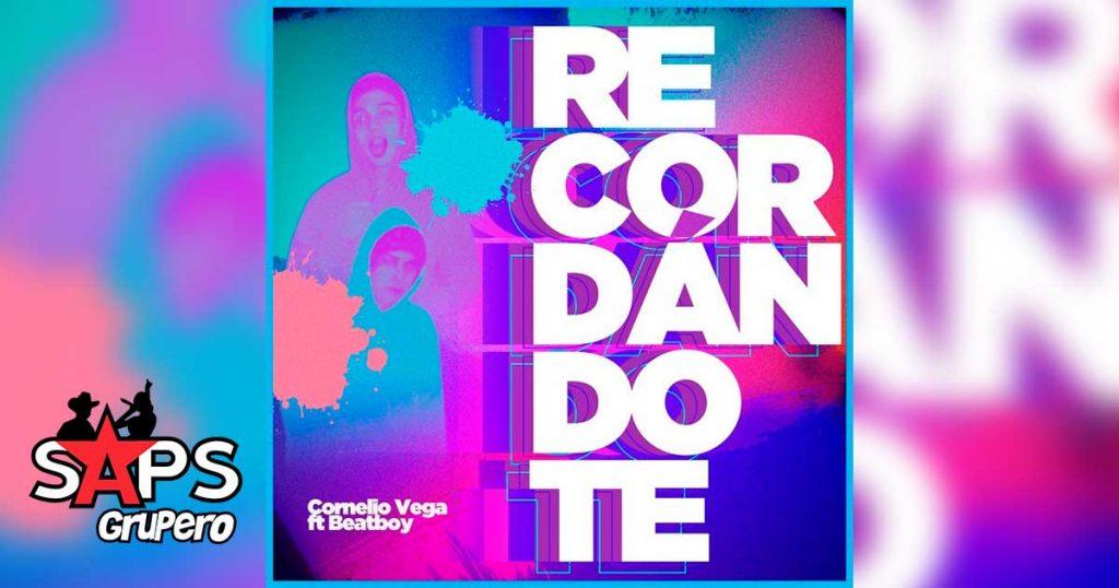 Letra Recordándote – Cornelio Vega ft Beatboy
