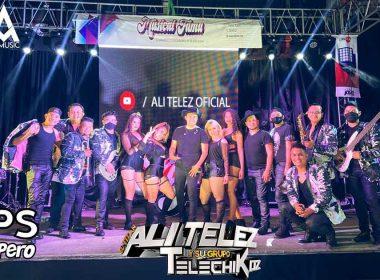 Con gran éxito se llevó a cabo el concierto live de Ali Telez Y Su Grupo Telechikoz