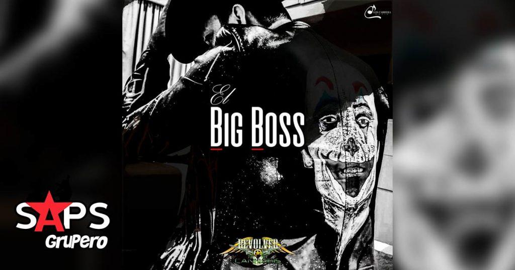 Letra El Big Boss – Revolver Cannabis