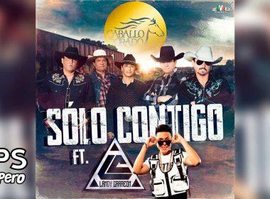 Letra Sólo Contigo – Caballo Dorado ft Landy Carreon