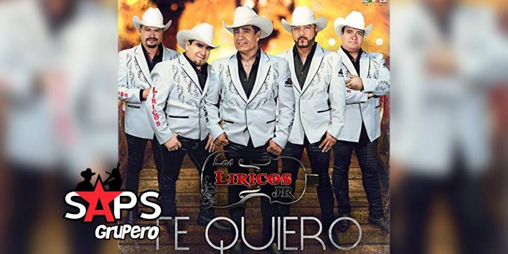 Letra Te Quiero, Los Líricos Jr.