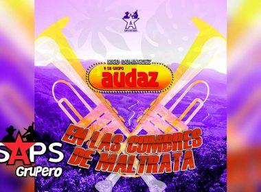 Letra En Las Cumbres De Maltrata, Rigo Domínguez Y Su Grupo Audaz
