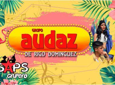 """""""Le Canto A Las Gordas"""" el nuevo hit de Grupo Audaz De Rigo Domínguez"""