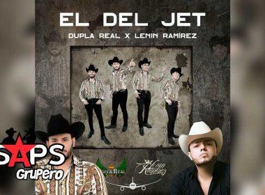 Letra El Del Jet – Dupla Real ft Lenin Ramirez