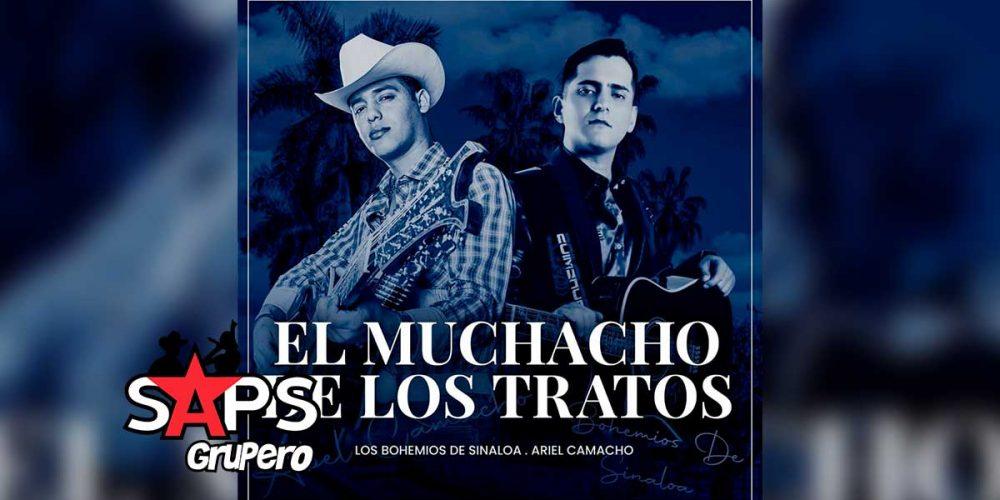 Letra El Muchacho De Los Tratos – Los Bohemios De Sinaloa ft Ariel Camacho