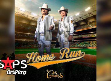 Letra Home Run – Los Dos Carnales