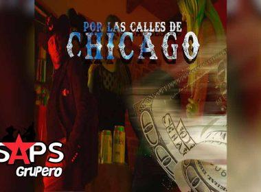 Letra Por Las Calles De Chicago – Grupo Exterminador