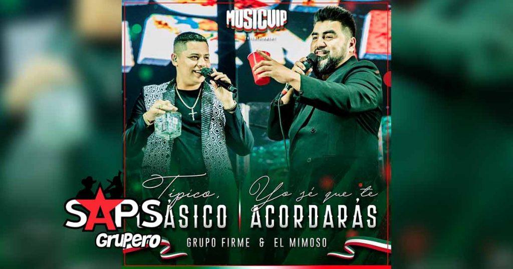 Letra Típico Clásico – Grupo Firme ft El Mimoso