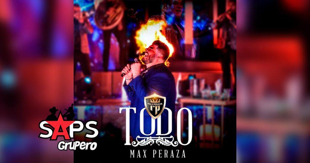 Letra Todo – Max Peraza