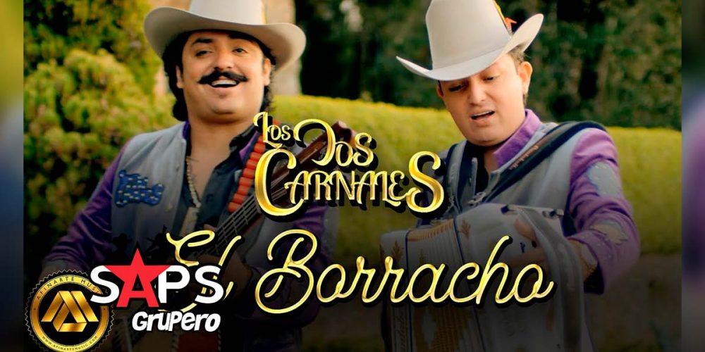 Letra El Borracho – Los Dos Carnales