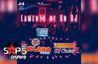 """Letra Lamento De Un Dj – La Polaka Show & Chundo """"DJ Cholo"""""""