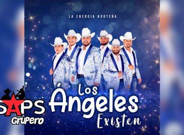 Letra Los Ángeles Existen – La Energía norteña