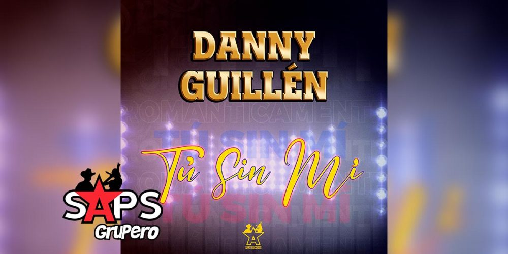 """Danny Guillén realiza lanzamiento especial del tema """"Tú Sin Mí"""""""