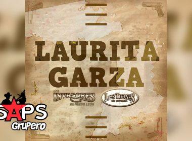 Letra Laurita Garza – Los Invasores De Nuevo León ft Los Tucanes de Tijuana