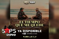 """Luis Ángel """"El Flaco"""" y El Mimoso estrenan """"El Tiempo Que Me Quede"""""""