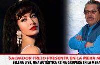 Selena Live, una auténtica reina grupera en La Mera Mera