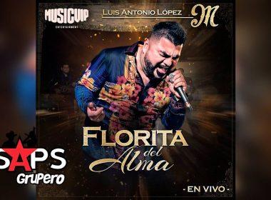 Letra Florita Del Alma (En Vivo) – El Mimoso