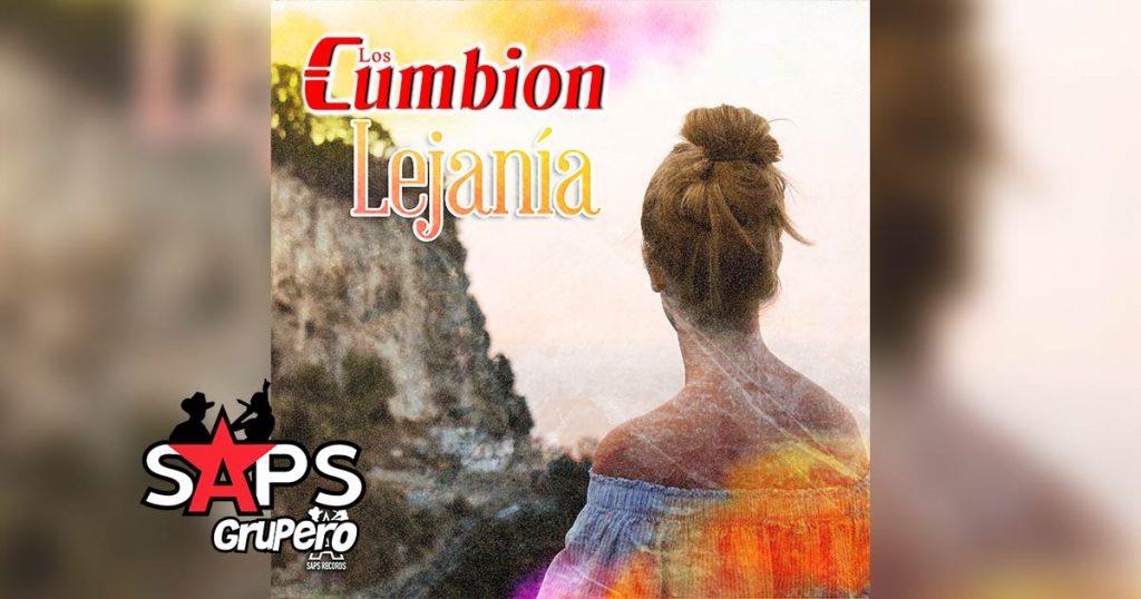 Letra Lejanía – Los Cumbion