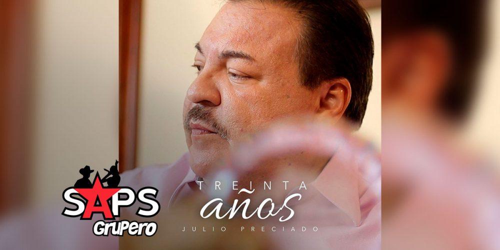 Letra Treinta Años – Julio Preciado Y Su Banda Perla Del Pacífico